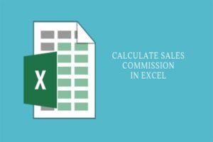 How to calculate Sales commission in excel